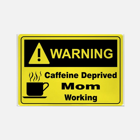 Caffeine Warning Mom Rectangle Magnet
