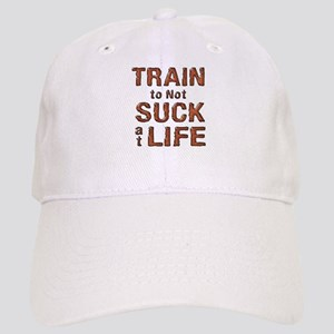 Train to not Suck at Life Cap