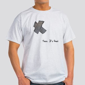 Duct Tape Fixes Everything Light T-Shirt