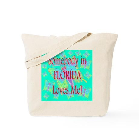 Somebody In Florida Loves Me! Tote Bag