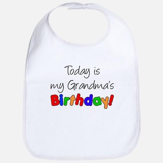 Today Is My Grandma's Birthda Bib