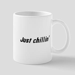 just chillin' Mug