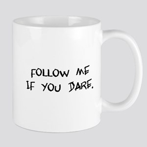 if you dare Mug