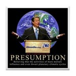 Al Gore Presumption Tile Coaster