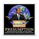 Al Gore Presumption Tile Coaster
