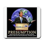 Al Gore Presumption Mousepad