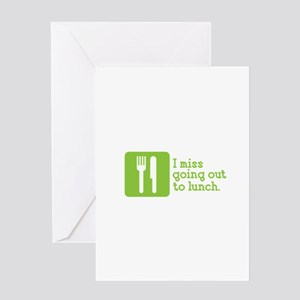 I Miss Lunch Greeting Card