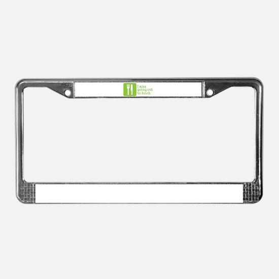 I Miss Lunch License Plate Frame