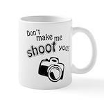 Shoot You Mug