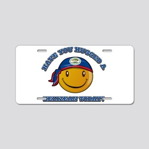 Have you hugged a Belizean today? Aluminum License
