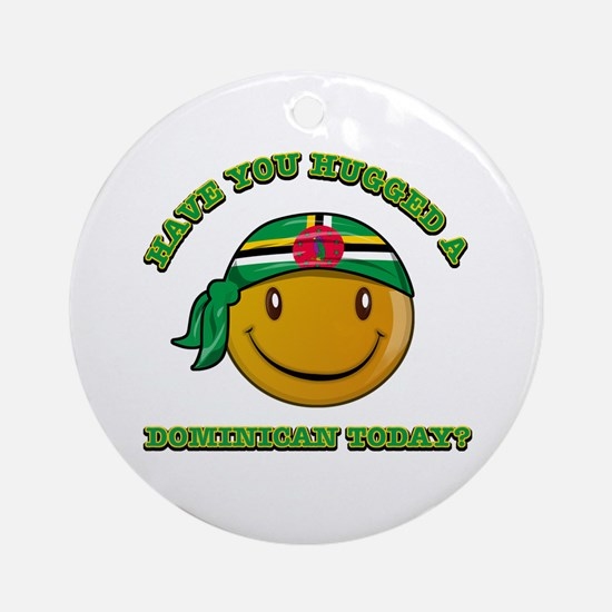 Have you hugged a Dominican today? Ornament (Round