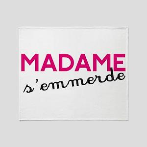 Madame s'emmerde Throw Blanket