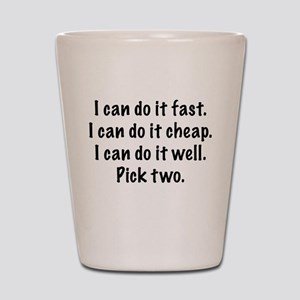 Pick Two Shot Glass