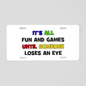 Fun & Games - Eye Aluminum License Plate