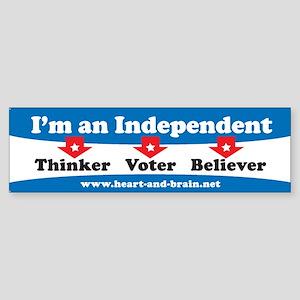 Independent Thinker/Voter/Believer bumper sticker