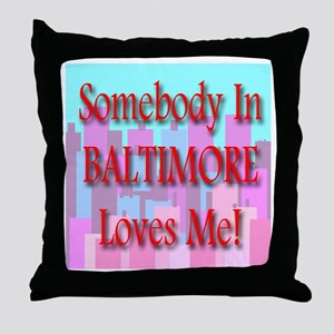 Somebody In Baltimore Loves M Throw Pillow