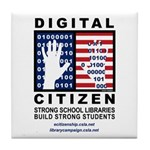 Digital Citizen Tile Coaster