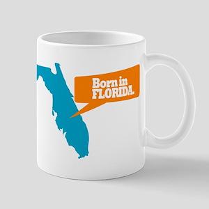 State Quote - Born in Florida Mug