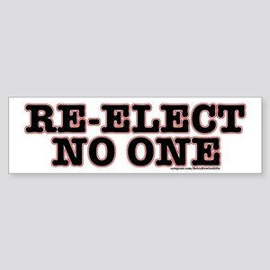 Re-ElectNoOne Bumper Sticker