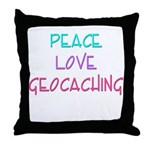 Peace Love Geocaching Throw Pillow