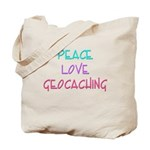 Peace Love Geocaching Tote Bag