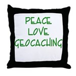 Peace Love Geocaching - Green Throw Pillow