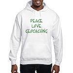 Peace Love Geocaching - Green Hooded Sweatshirt