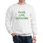 Peace Love Geocaching - Green Sweatshirt