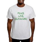 Peace Love Geocaching - Green Light T-Shirt