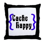 Cache Happy Throw Pillow
