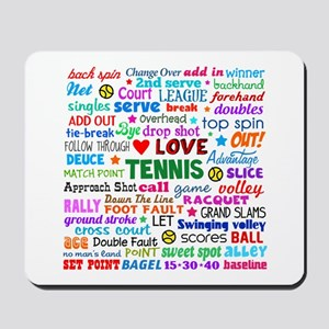 Tennis Terms Mousepad