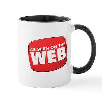 As Seen on the Web Mug