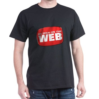 As Seen on the Web Dark T-Shirt