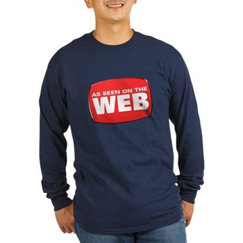As Seen on the Web Long Sleeve Dark T-Shirt