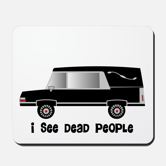 Funeral Director/Mortician Mousepad