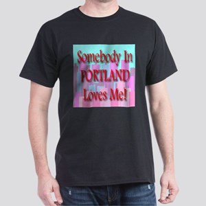 Somebody In Portland Loves Me Black T-Shirt