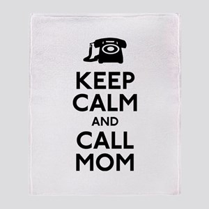 Keep Calm and Call Mom Throw Blanket