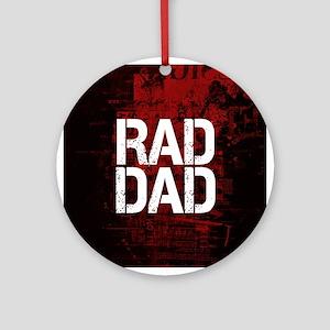 Rad Dad Ornament (Round)
