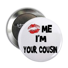 Kiss Me I'm Your Cousin 2.25