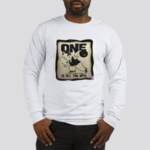 All You Need (Bowling) Long Sleeve T-Shirt