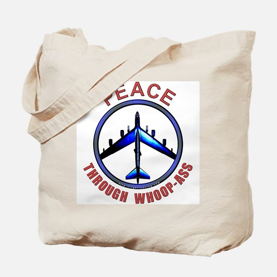 """""""Peace through Whoop-Ass"""" Tote Bag"""