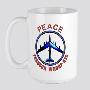 """Peace through Whoop-Ass"" Large Mug"