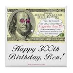 Ben Franklin Taxes Tile Coaster