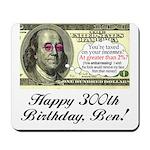 Ben Franklin Taxes Mousepad