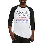 Abolish the IRS Baseball Jersey
