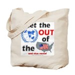 Get the U.N. Out! Tote Bag