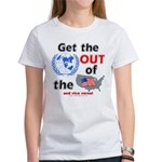 Get the U.N. Out! Women's Tee