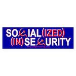 Social(ized) (In)Security Bumper Sticker
