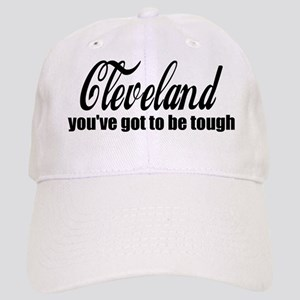 Cleveland You've got to be tough Cap