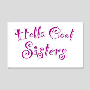 Hella Cool Sisters 20x12 Wall Decal